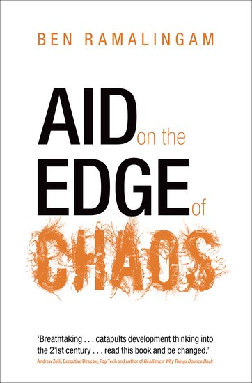 "The cover of the book ""Aid on the Edge of Chaos"" by Ben Ramalingam"